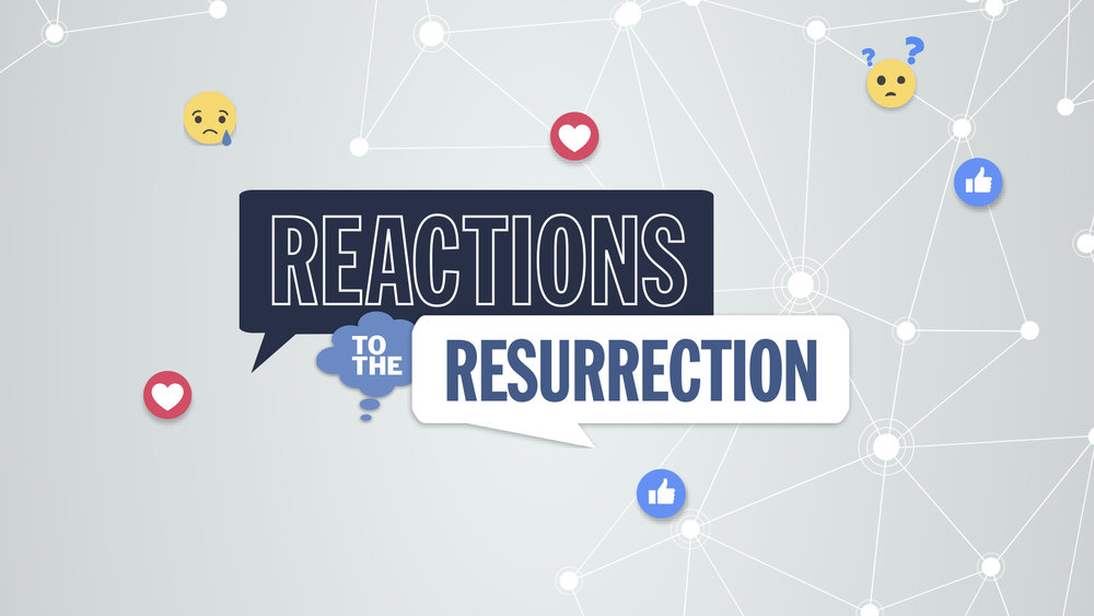 Reactions to the Resurrection Image.jpg