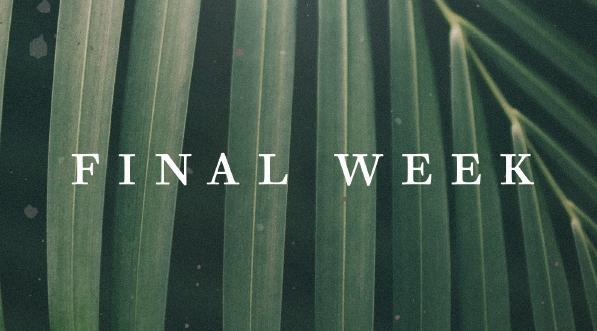 Final Week Series Graphic.jpg