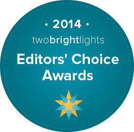 Two Bright Lights Editors Choice Winner 2014