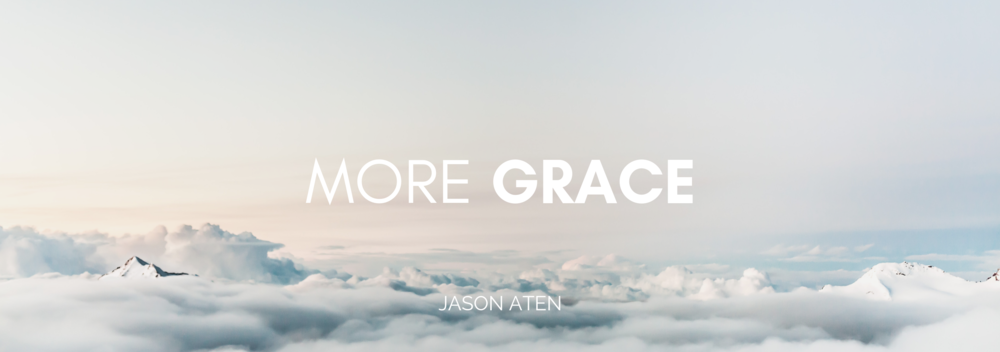 Jason Aten is an author and creative director writing about More Grace.