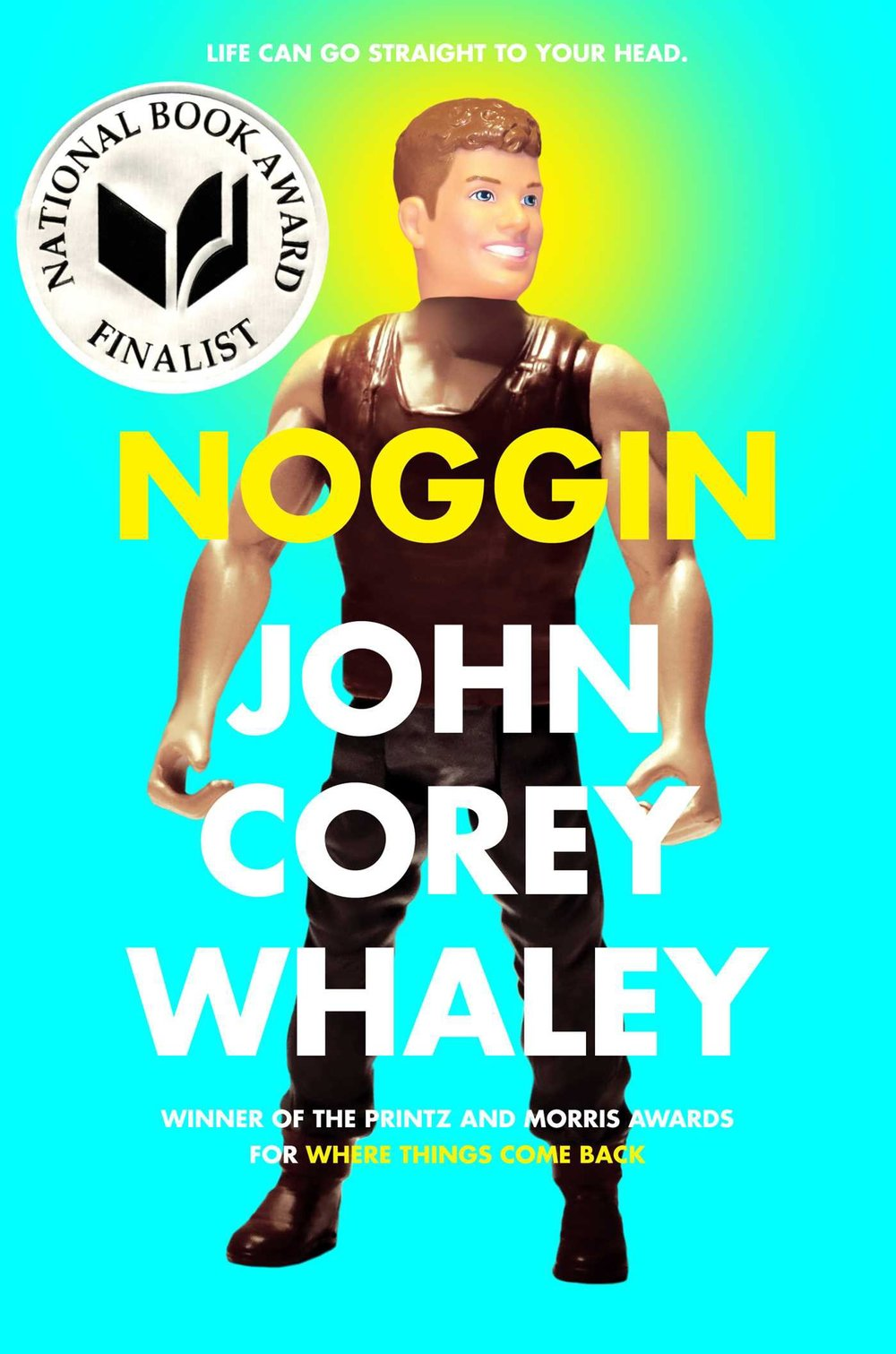 Noggin John Corey Whaley Author Friend