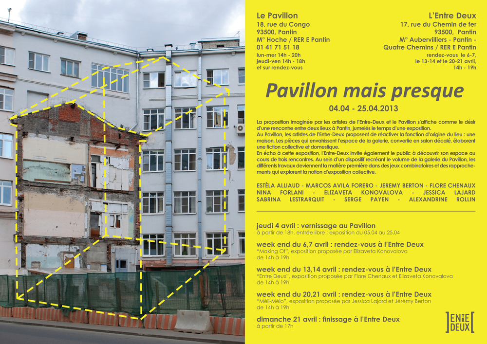Pavillon mais presque - group show at Pavillon des Arts, Pantin, April 2013