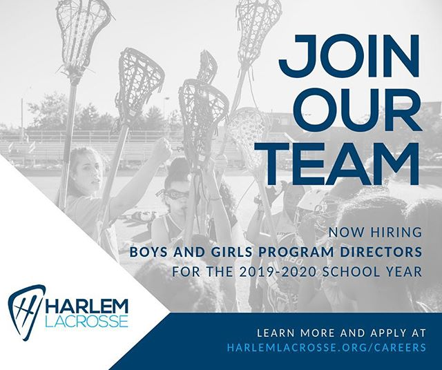 Join our team! Harlem Lacrosse is hiring Program Directors for the 2019-20 school year. Program Directors are driven and entrepreneurial, combining their love of lacrosse with their passion for education and equity. • PDs are placed at our school sites, maintaining a constant presence in the lives of the students we serve. They are tutors, mentors, and coaches who provide individualized attention that meets students where they are and helps them reach their full potential. • Apply by March 1! Learn more on our careers page. Link in bio!