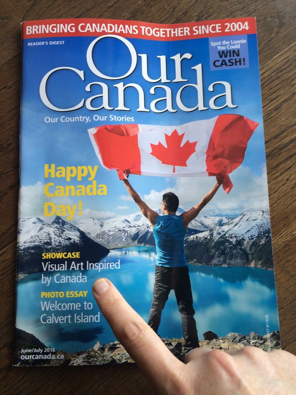 Readers's Digest - Our Canada Magazine June/July 2016 Canada Day issue.