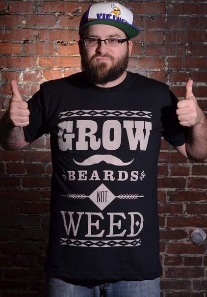 "My ""Weed Shirt"" design floating around the inter-webs. Look at that sexy man!"