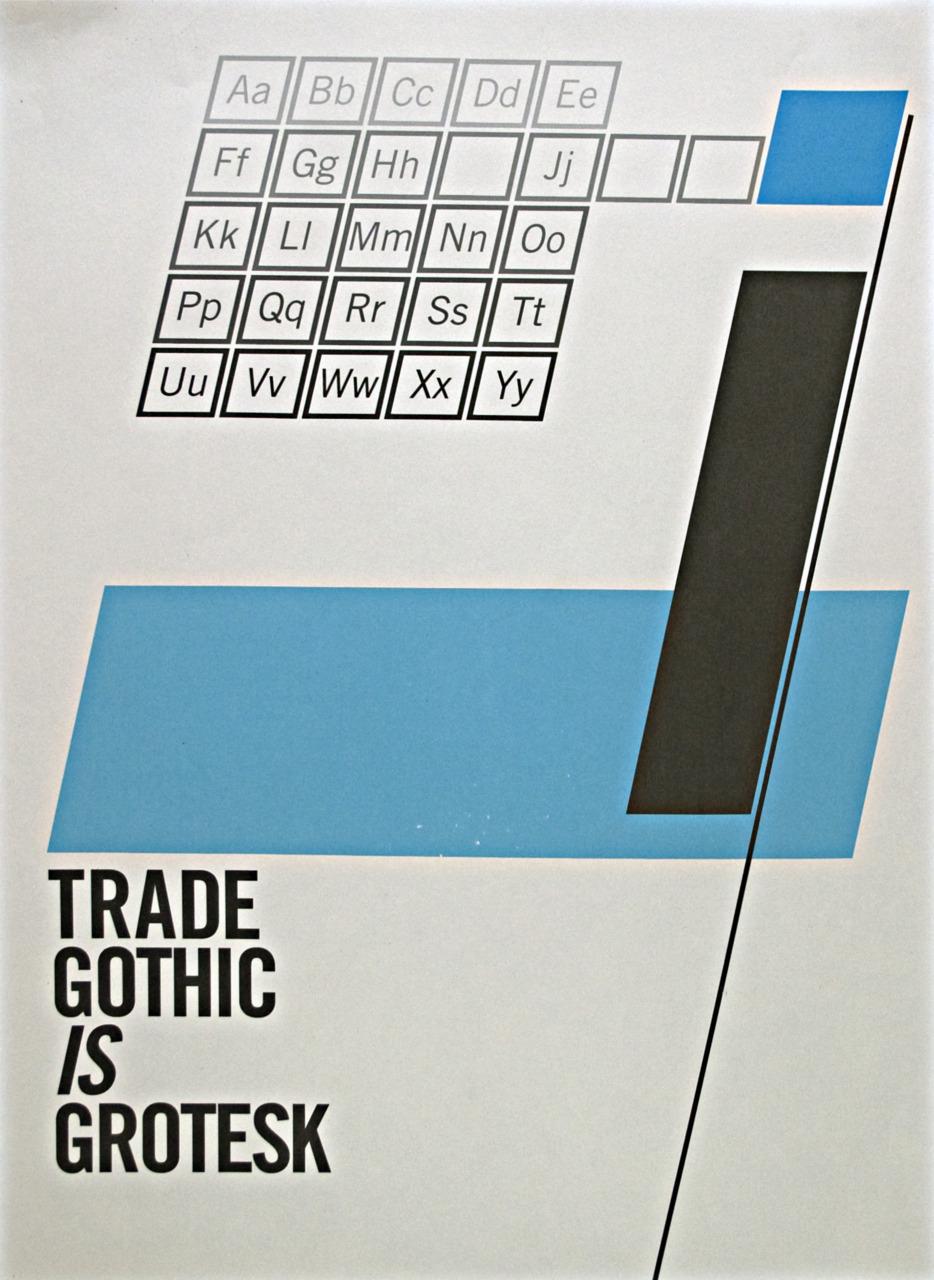 Trade Gothic Type Specimen Poster