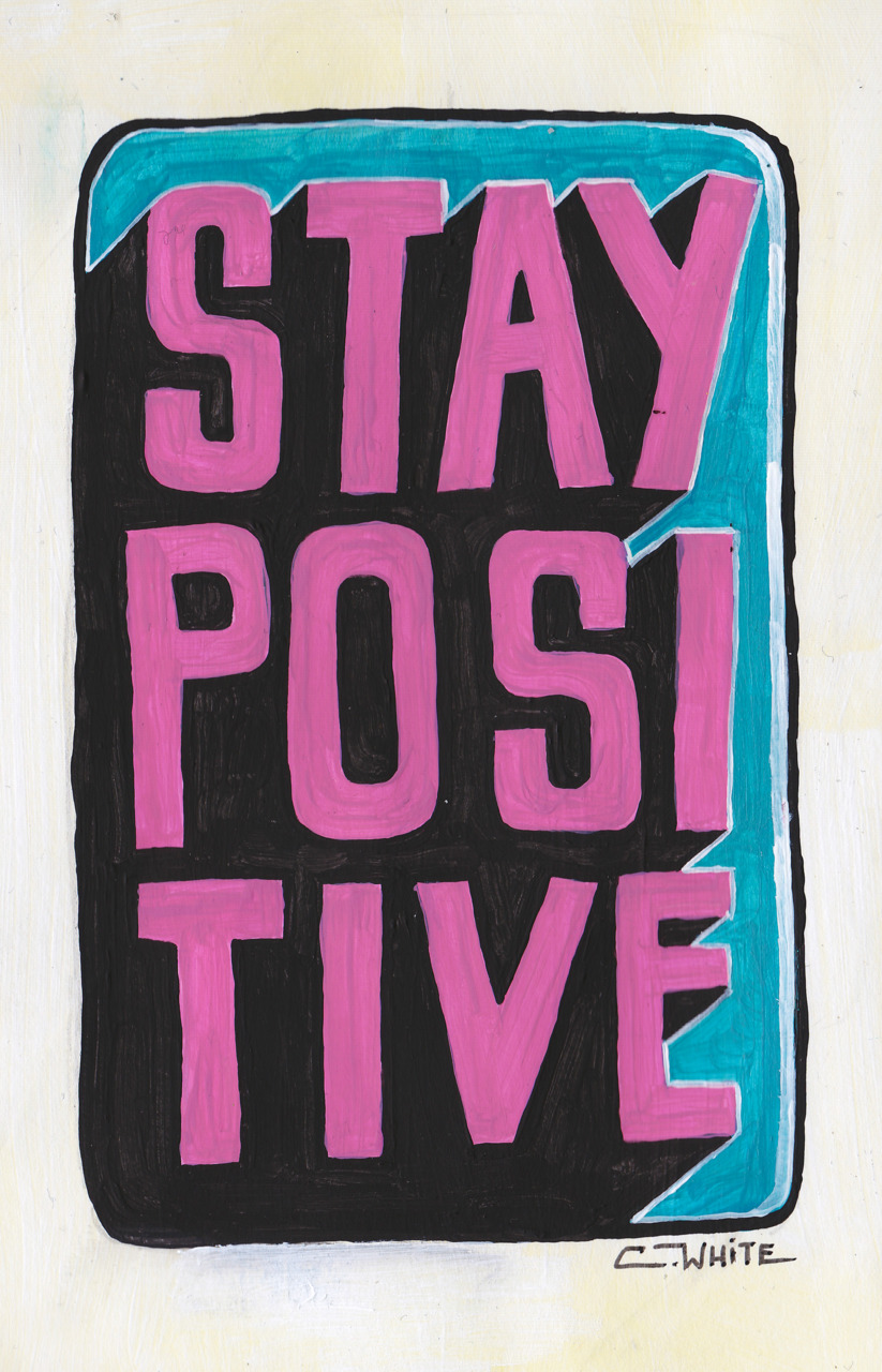 courtney-white: Stay Positive