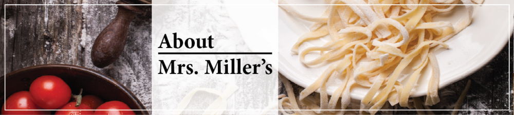 About Mrs. Miller's