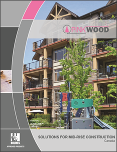 PinkWood Solutions for Mid-Rise Construction, Canada - 2016