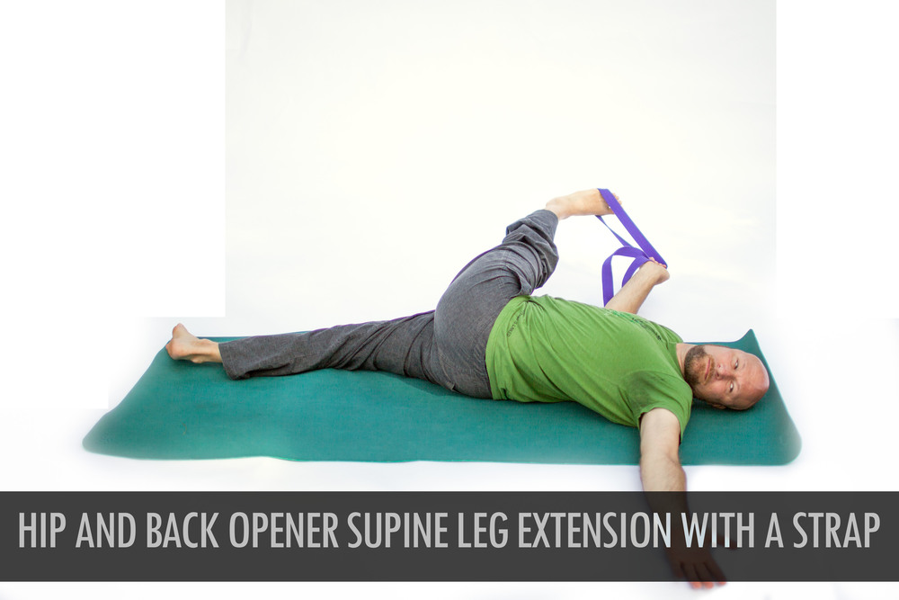 Hip and Back Opener Supine Leg Extension With A Strap.jpg