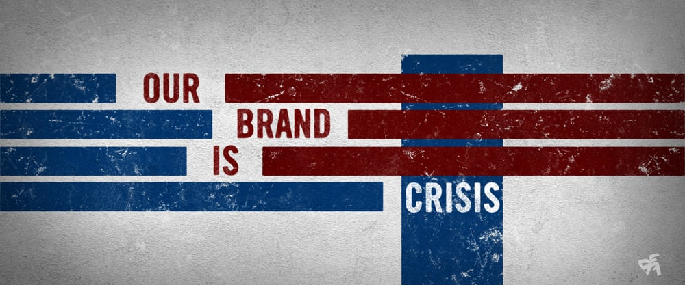 OurBrandIsCrisis-STYLEFRAME_02.jpg