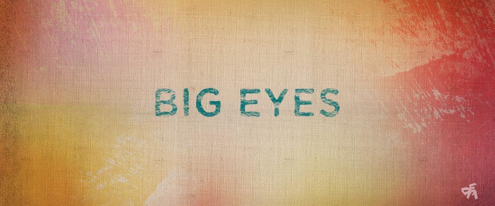 BigEyes-STYLEFRAME_01.jpg
