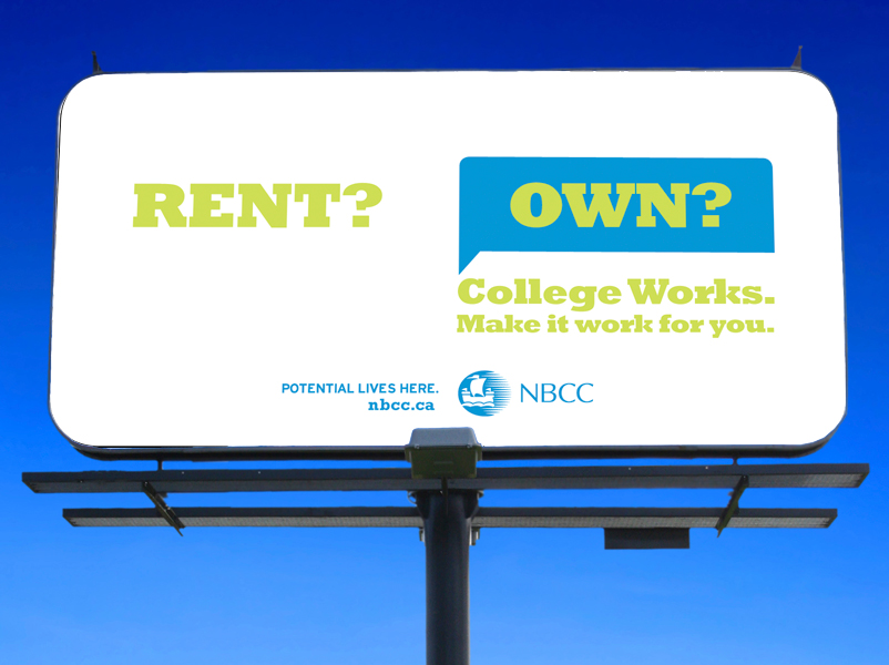 NBCC College Works 'Rent? Own?' billboard