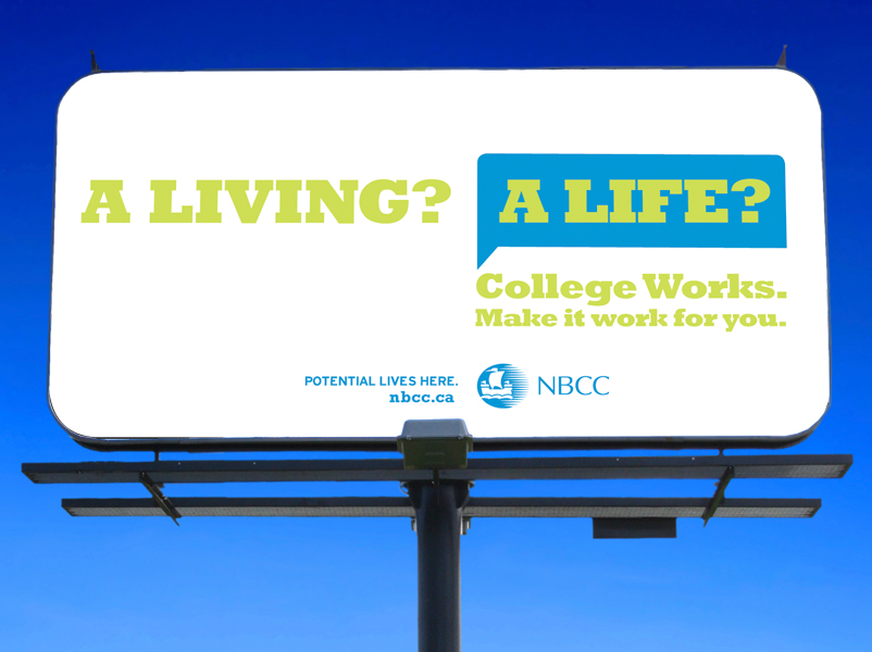 NBCC College Works 'A Living? A Life?' billboard