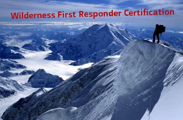 WILDERNESS FIRST RESPONDER — SAANO ADVENTURES