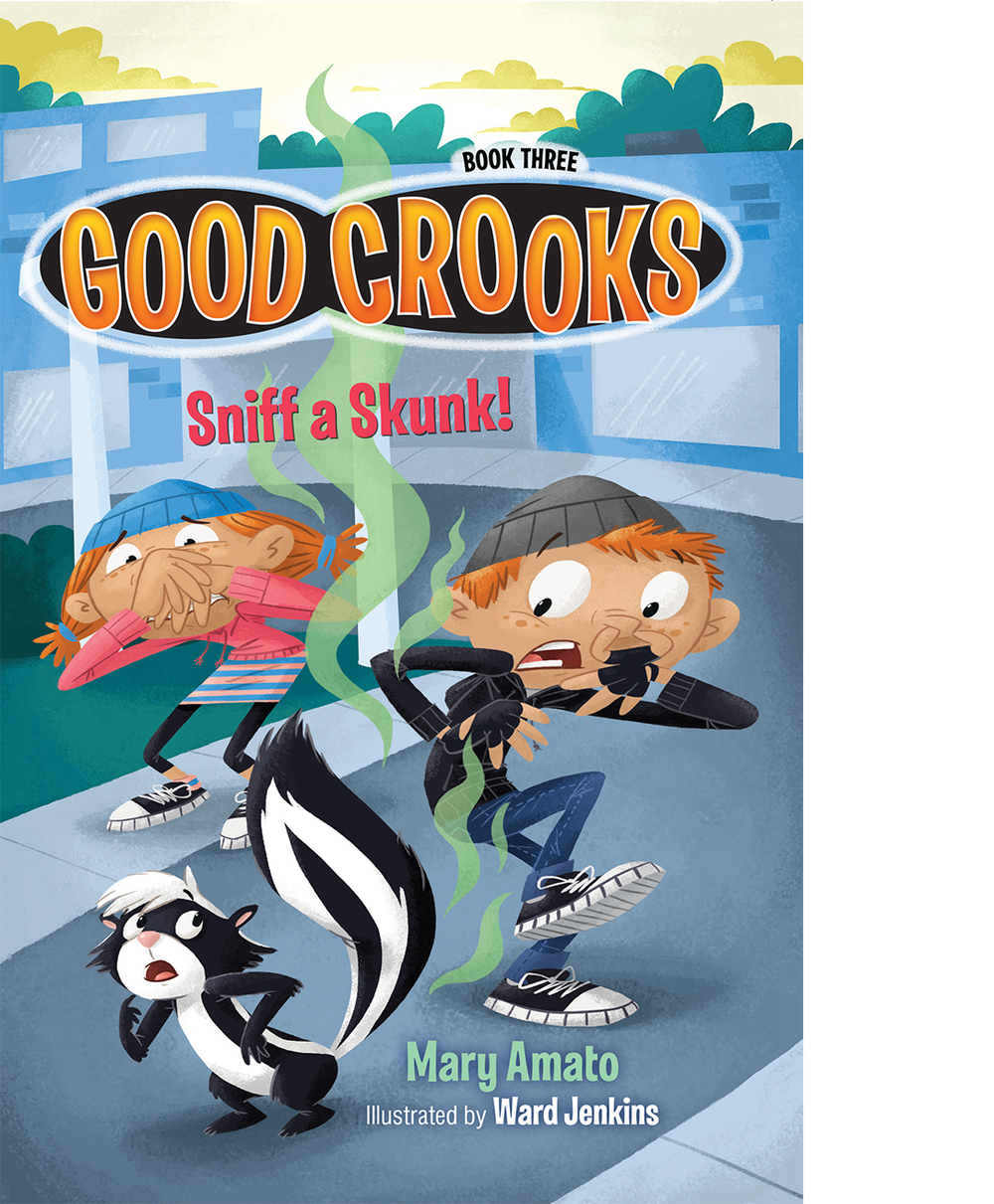GOOD CROOKS: SNIFF A SKUNK!