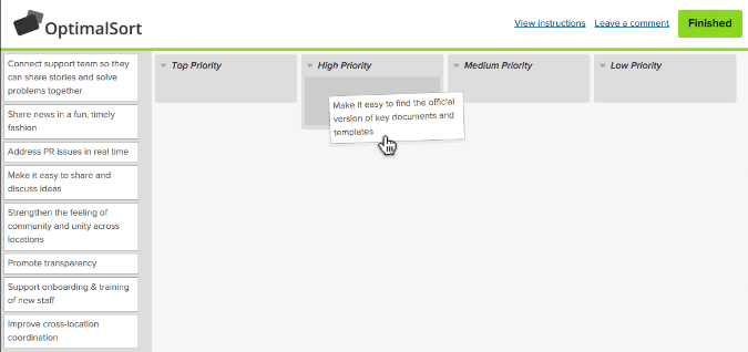 Participants rank ideas by priority. OptimalSort is a slick online way to manage this.