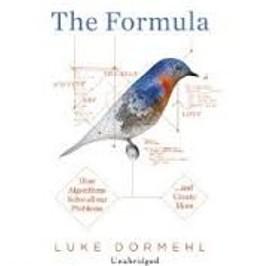 The Formula by Luke Dormehl 2014