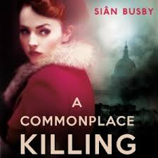 A Commonplace Killing by Sian Busby 2013