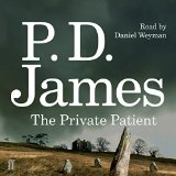 The Private Patient by P D James 2014
