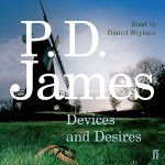 Devices and Desires by P D James 2015