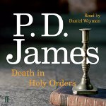 Death in Holy Orders by P D James 2015
