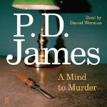A Mind to Murder by P D James 2015