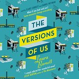 The Versions of Us by Laura Barnett 2015