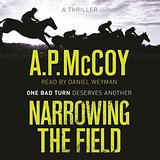 Narrowing the Field by A. P. McCoy 2016