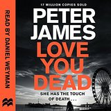 Love You Dead by Peter James 2016