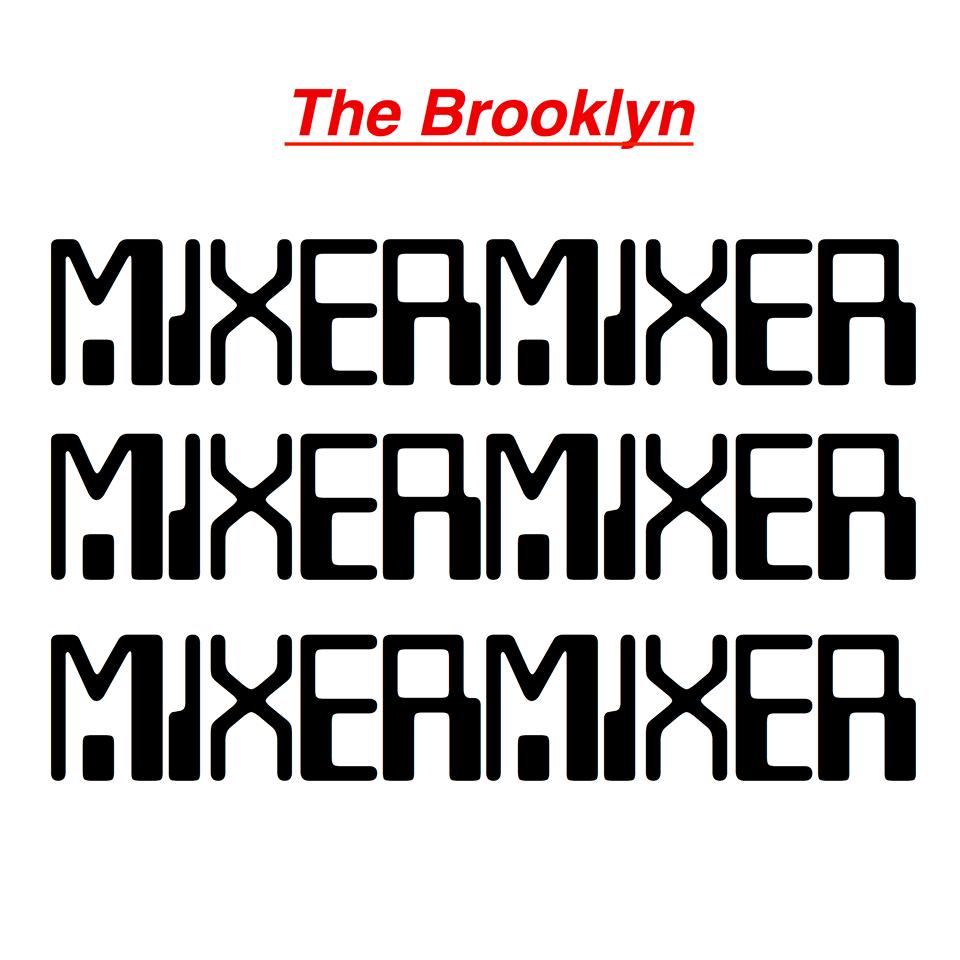The Brooklyn Mixer.png