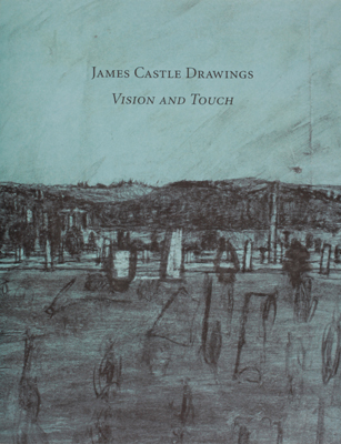 james-castle-publications-vision-and-touch