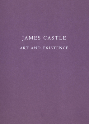 james-castle-publications-art-and-existance