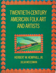 Twentieth Century American Folk Art and Artists