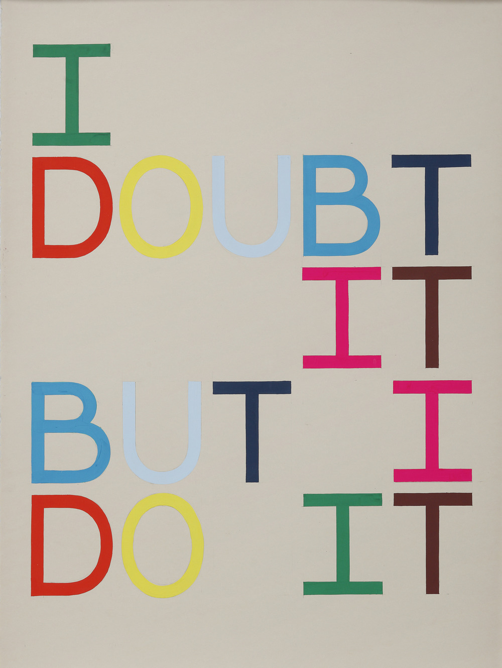 0087 I Doubt It-But I Do It II-Tauba-Auerbach-large.jpg