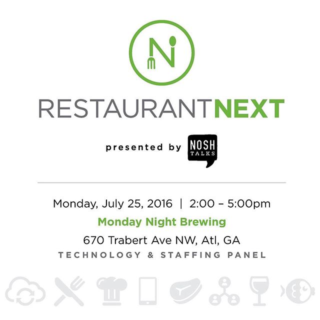 Restaurant Next: Technology & Staffing will be held @mondaynight on July 25th from 2-5pm.  A panel of #Technologists and #Restauranteurs speaking on their expertise in #technology & #staffing within the #hospitality industry. We all know our industry can't survive without technology, so lets hear what they are looking for and how they tackle staffing with the electronic era too.  @noshtalks @gatherhere @fordfry @culinaryagents @bocadoatl @concentricsrestaurants