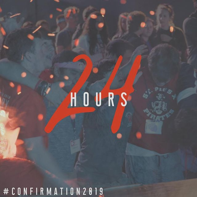 24 hours untilConfirmation Retreat 2019 kicks off. We're praying for YOU! #comeholyspirit #confirmation2019