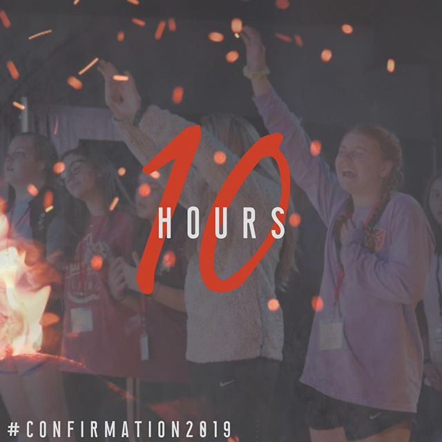10 Hours and we can't wait!! #comeholyspirit #confirmation2019