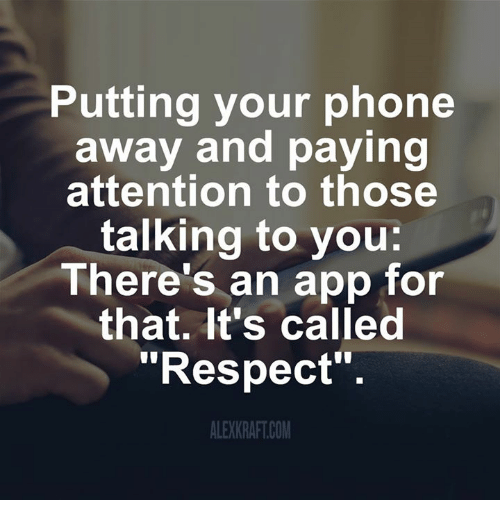 putting-your-phone-away-and-paying-attention-to-those-talking-14541044.png