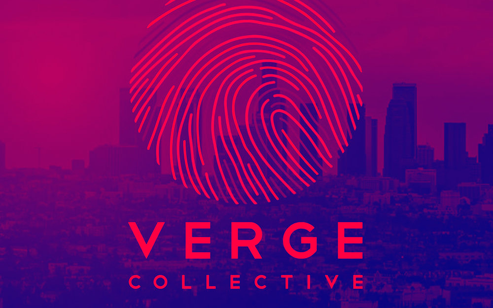 VERGE COLLECTIVE - is a team of designers, writers, digital marketers, dreamers, artists, and visionaries; those driven by an uncontrollable urge to create, explore and achieve. Since 2012, Verge Collective has become one of LA's fastest growing agencies, creating brand identities and marketing strategies for over 300 creative business leaders and entrepreneurs.