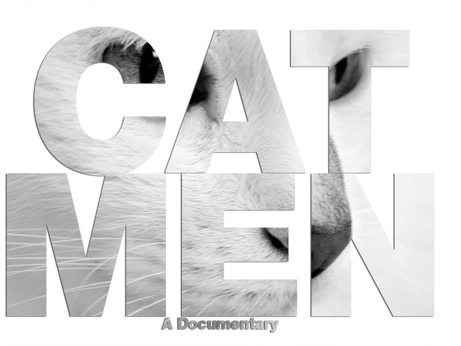 Cat Men - A Documentary