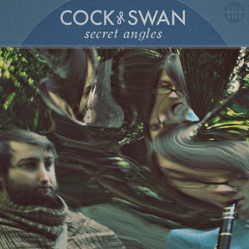 Mixing - Cock and Swan Secret Angels