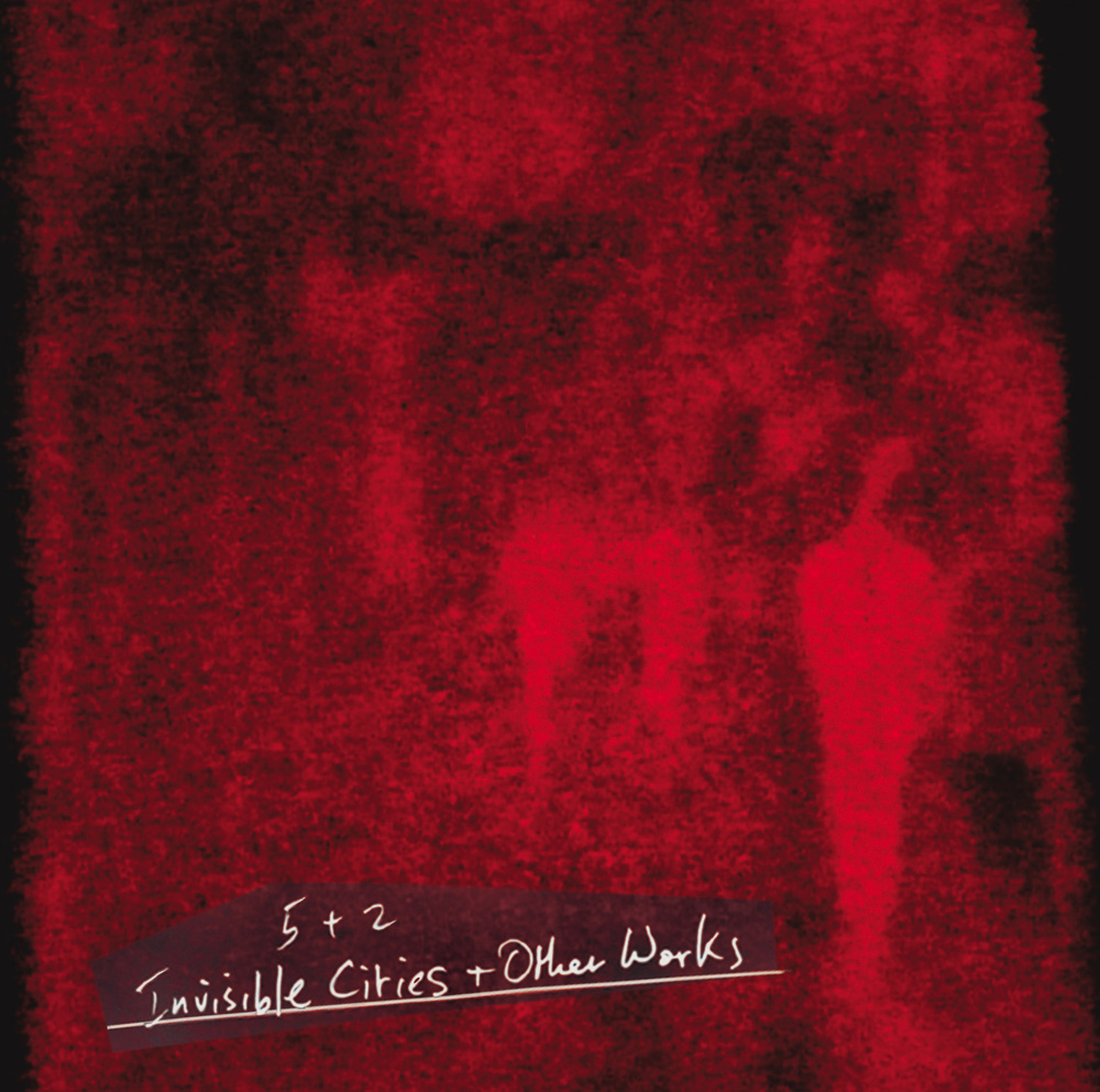 Invisible Cities and Other Works