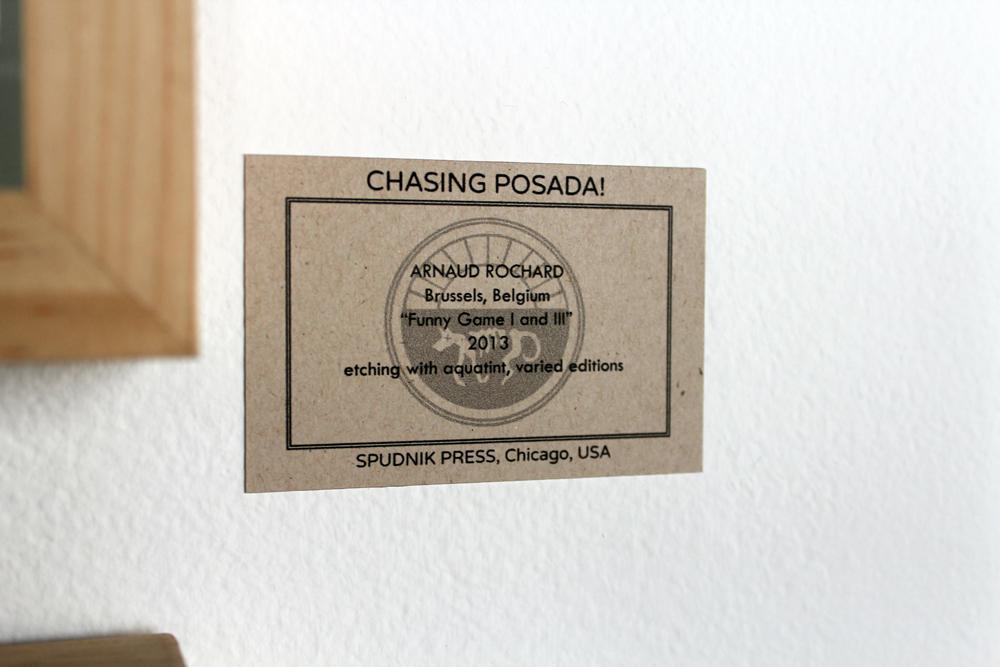 """CHASING POSADA!"" Installation"