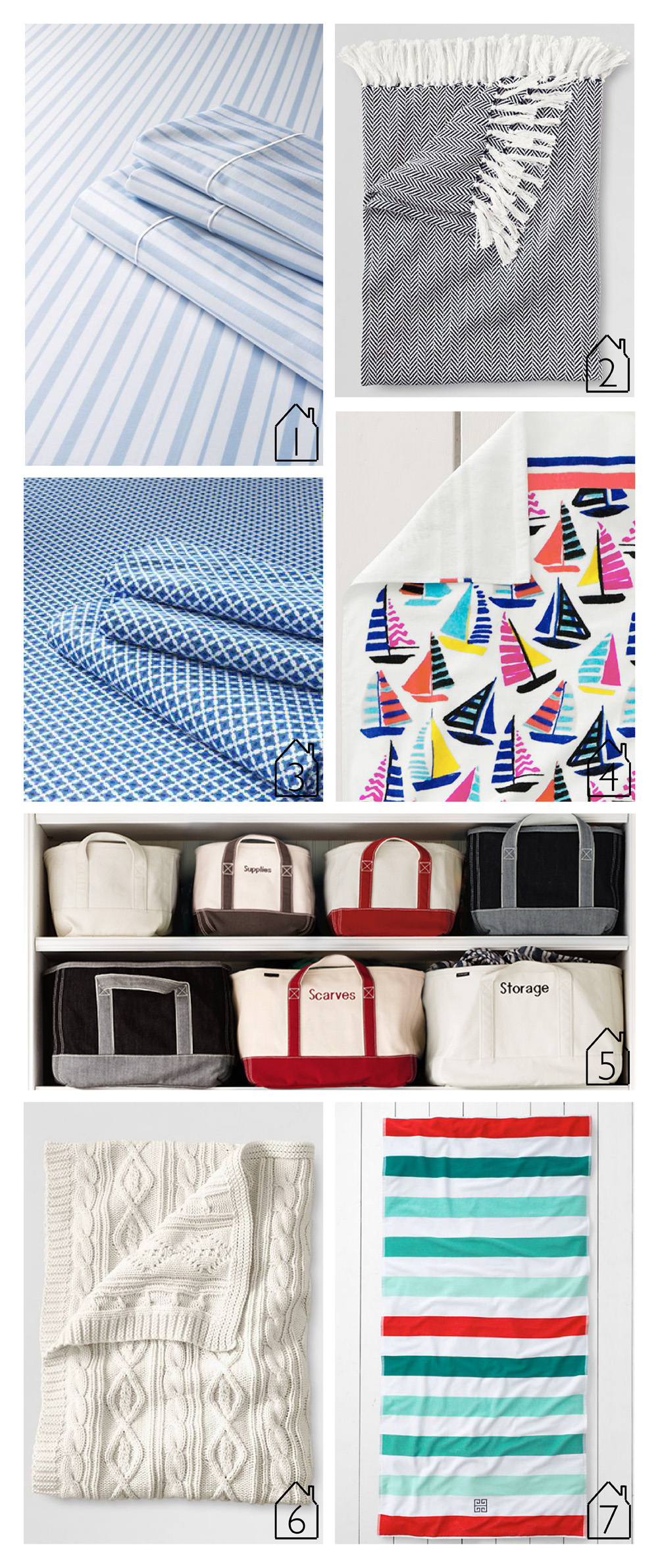 1. 400 Count No Iron Stripe Sheet Set 2. Herringbone Cotton Throw 3. 200 Count Percale Diamond Print Flat Sheet 4. Sailboats Beach Towel 5. Canvas Storage 6. Lakeland Cotton Cable Throw 7. Classic Stripe Beach Towel