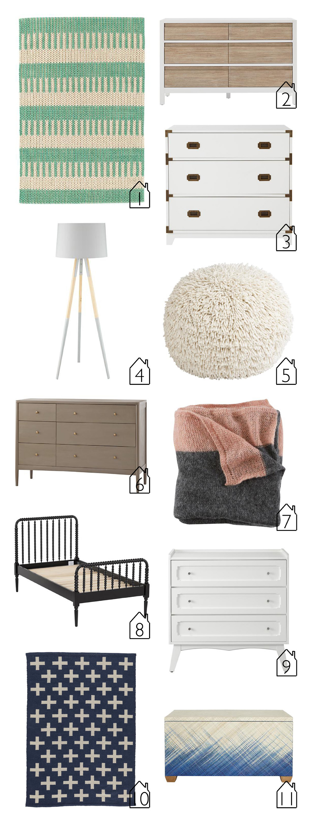 1. 88 Key Rug (Teal)  2. Andersen 6 Drawer Dresser 3. Campaign Dresser (white) 4. Cinema Floor Lamp 5. Shaggy Pouf  6. Hampshire 6 Drawer Dresser (Clay)  7. Swan Soiree Baby Bedding  8. Jenny Lind Kids Bed (Black)  9. Monarch 3 Drawer Dresser 10. Indoor + Outdoor Rug (Blue)  11. Color Weave Toy Box (Blue)