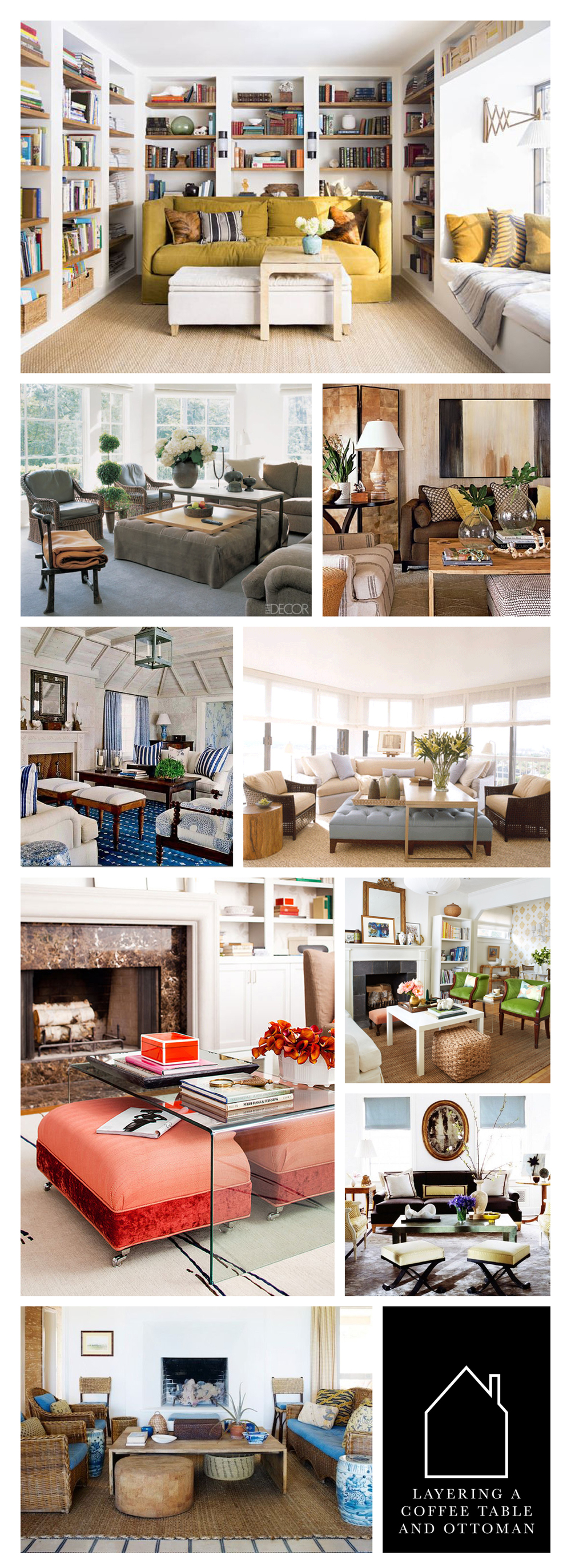 from top left - home of  Lauren Liess  via  Domaine Home  - via  Elle Decor  - source unknown - source unknown - design by  Vicente Wolf  via  House Beautiful  - via  Better Homes and Gardens  - home of Margot Austin via  House & Home  - design by  Nate Berkus  via  My Domaine  -  design by  Tom Scheerer