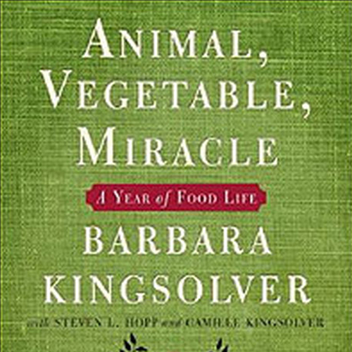 animals, vegetables, miracle: a year of food life    april 11, 2014