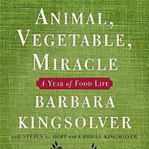 animal, vegetable, miracle: a year of food life | 4.11.2014