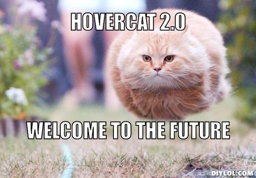 hovercat-meme-generator-hovercat-2-0-welcome-to-the-future-d05f28.jpg